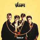 Wake Up (Extended Version)/The Vamps