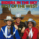 Best Of The West/Riders In The Sky