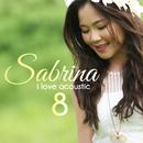 I Love Acoustic 8/Sabrina