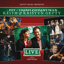 Joy - An Irish Christmas LIVE/Keith & Kristyn Getty