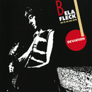 Deviation/Béla Fleck, The New Grass Revival
