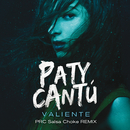Valiente (PRC Salsa Choke Remix)/Paty Cantú