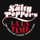 La La Time: The Roots Of Earth, Wind & Fire/The Salty Peppers