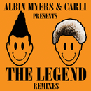 The Legend (Remixes)/Albin Myers, Carli