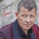 Amor - Die schönsten Liebeslieder aller Zeiten (Deluxe Version)/Semino Rossi