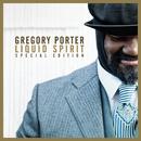 Liquid Spirit (Special Edition)/Gregory Porter