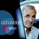 Rarities/Charles Aznavour