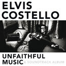 Unfaithful Music & Soundtrack Album/Elvis Costello & The Attractions