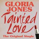 Tainted Love: The Original Single/Gloria Jones