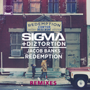 Redemption (Remixes) (feat. Jacob Banks)/Sigma, Diztortion