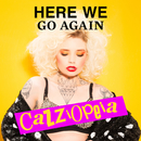 Here We Go Again/CazziOpeia
