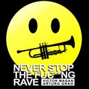 Never Stop The Fuc**ng Rave (Radio Edit)/Víctor Magan, Arturo Grao