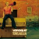 Toivelauluja/Varaque