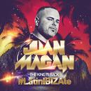 The King Is Back (#LatinIBIZAte)/Juan Magan
