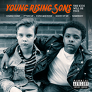 The Kids Will Be Fine/Young Rising Sons