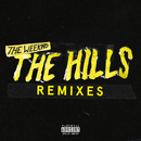 The Hills Remixes/The Weeknd