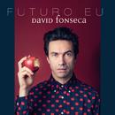Futuro Eu/David Fonseca