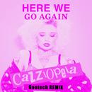 Here We Go Again (Gentech Remix)/CazziOpeia