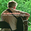 Sittin' Here Pickin' the Blues/Doc & Merle Watson