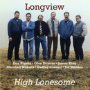 High Lonesome/Longview