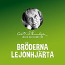 Bröderna Lejonhjärta/Astrid Lindgren