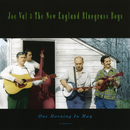 One Morning In May/Joe Val & The New England Bluegrass Boys
