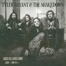Loaded Dice & Buried Money/Tyler Bryant & The Shakedown