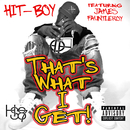 That's What I Get (feat. James Fauntleroy)/Hit-Boy
