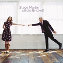 So Familiar/Steve Martin, Edie Brickell