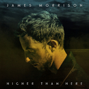 Higher Than Here (Deluxe)/James Morrison