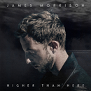 Higher Than Here/James Morrison