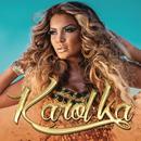 Karol Ka/Karol Ka