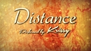 Distance (Lyric Video)/Krissy