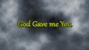 God Gave Me You (Lyric Video)/Nyoy Volante, Sabrina