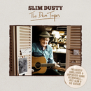 The Den Tapes/Slim Dusty