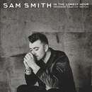 In The Lonely Hour (Drowning Shadows Edition)/Sam Smith
