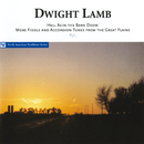 Hell Agin The Barn Door: More Fiddle And Accordion Tunes From The Great Plains/Dwight Lamb