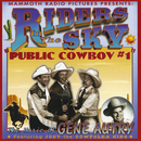 "Public Cowboy #1: The Music Of Gene Autry (feat. Joey ""The Cowpolka King"")/Riders In The Sky"