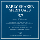 Early Shaker Spirituals/Sister R. Mildred Barker, United Society of Shakers