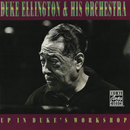 Up In Duke's Workshop/Duke Ellington and His Orchestra