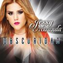 Obscuridad/Jessy Miranda
