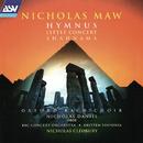 Maw: Hymnus; Little Concert; Shahnama/Nicholas Cleobury, Britten Sinfonia, Nicholas Daniel, Oxford Bach Choir, BBC Concert Orchestra