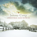 Christmas: God With Us/Jeremy Camp