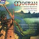Moeran: The 2 String Quartets; Fantasy-Quartet; Piano Trio/Vanbrugh Quartet, Nicholas Daniel, Joachim Piano Trio