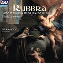 Rubbra: Mass In Honour Of St Teresa Of Avila; Missa a3; 5 Motets; 5 Madrigals/Voces Sacrae, Judy Martin