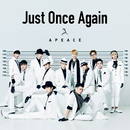 Just Once Again/Apeace