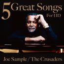 ハイレゾで聴くジョー・サンプル&クルセイダーズ/Joe Sample, The Crusaders