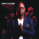 Better Days/Prince Kaybee