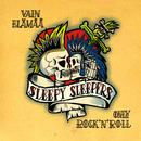Vain Elämää - Only Rock'n'Roll/Sleepy Sleepers