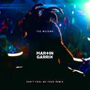 Can't Feel My Face (Martin Garrix Remix)/The Weeknd